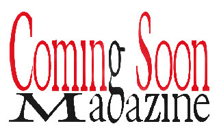 Coming Soon Magazine!